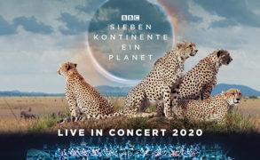 Showankündigung – BBC Studios und abc Production präsentieren: SIEBEN KONTINENTE, EIN PLANET – LIVE IN CONCERT